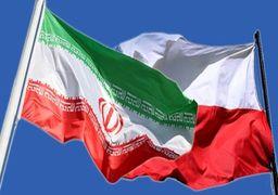 لهستان به فکر نزدیکی به تهران و میزبان نشستی علیه ایران